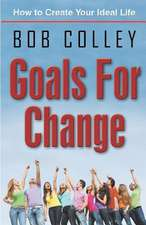 Goals for Change