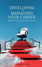 Developing & Managing Your Career