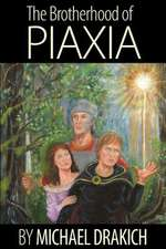 The Brotherhood of Piaxia