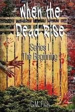 When the Dead Rise Series 1