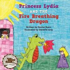 Princess Lydia and the Fire Breathing Dragon