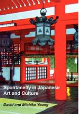 Spontaneity in Japanese Art and Culture