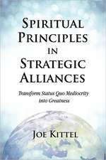 Spiritual Principles in Strategic Alliances