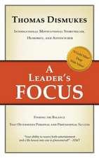A Leader's Focus