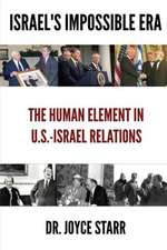 Israel's Impossible Era