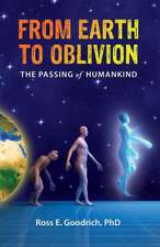 From Earth to Oblivion
