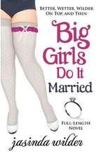 Big Girls Do It Married