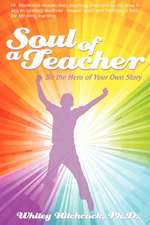 Soul of a Teacher