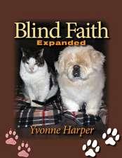 Blind Faith Expanded