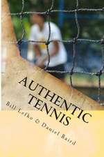 Authentic Tennis:  Core