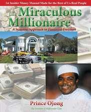 The Miraculous Millionaire