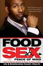 Food, Sex and Peace of Mind