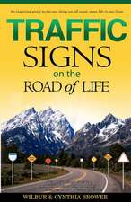 Traffic Signs on the Road of Life