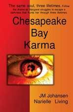 Chesapeake Bay Karma