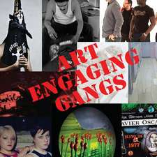 Art Engaging Gangs