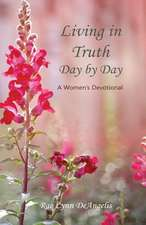 Living in Truth Day by Day