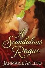 A Scandalous Rogue