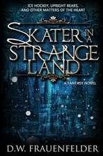 Skater in a Strange Land