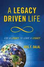 A Legacy Driven Life