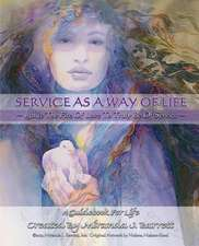 Service as a Way of Life
