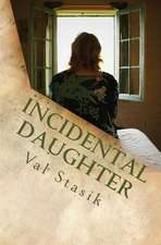 Incidental Daughter