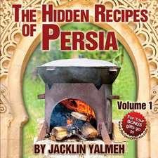 The Hidden Recipes of Persia