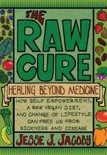 The Raw Cure
