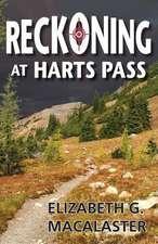 Reckoning at Harts Pass