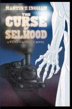 The Curse of Selwood