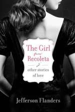 The Girl from Recoleta and Other Stories of Love