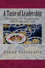 A Taste of Leadership