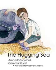 The Hugging Sea