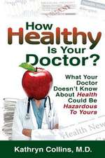 How Healthy Is Your Doctor?