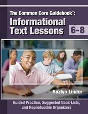 The Common Core Guidebook, 6-8