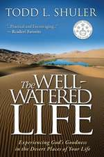 The Well-Watered Life