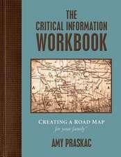 The Critical Information Workbook