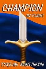 Champion in Flight