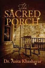 The Sacred Porch