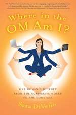 Where in the Om Am I?:  How Rebels Shattered the Innocence and Peace of a Nation - One Family's Story of Survival