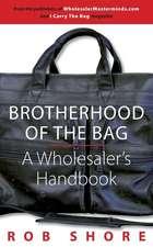 Brotherhood of the Bag, a Wholesaler's Handbook
