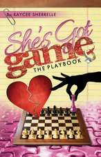 She's Got Game, the Playbook