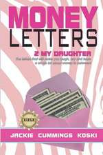 Money Letters 2 My Daughter