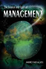 The Science and Spirit of Management