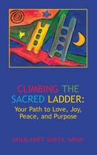 Climbing the Sacred Ladder