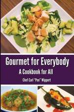 Gourmet for Everybody