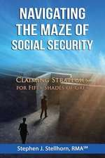 Navigating the Maze of Social Security