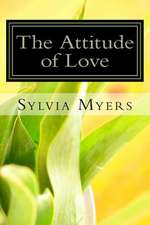 The Attitude of Love