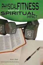 Physical Fitness and Its Spiritual Impact