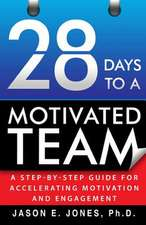28 Days to a Motivated Team
