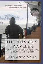 The Anxious Traveler